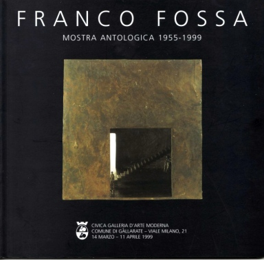 Franco Fossa, mostra 1999