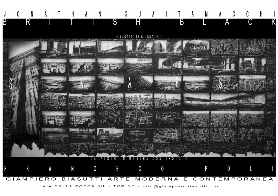 Jonathan Guaitamacch, BRITISH BLACK SINAPSI, GIAMPIERO BIASUTTI, Arte Moderna e Contemporanea