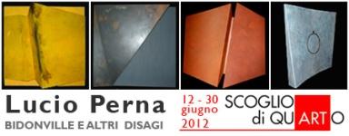 Lucio Perna - BIDONVILLE ED ALTRI DISAGI Galleria Scoglio di Quarto, Milano Arte Expo