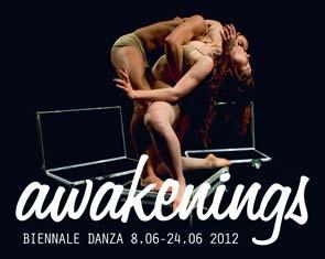 Awakenings - 8° Festival Internazionale di Danza Contemporanea della Biennale di Venezia