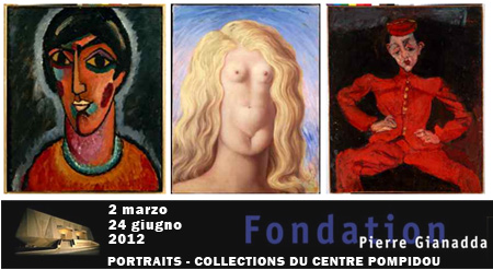 Fondation Pierre Gianadda, Martigny, PORTRAITS RITRATTI, COLLECTIONS DU CENTRE POMPIDOU
