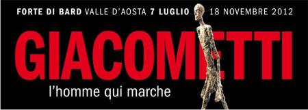 Giacometti L'Homme qui marche, Forte di Bard, Valle d'Aosta, Milano expo mostre arte