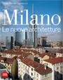 Maria Vittoria Capitanucci, Milano le Nuove Architetture, SKIRA