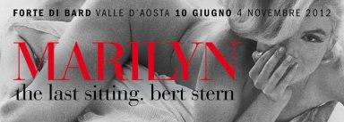 Marilyn, the last sitting Bert Stern al Forte di Bard, Milano arte e cultura, mostre vicino a Milano