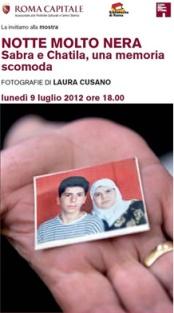 Notte molto nera SABRA E CHATILA, UNA MEMORIA SCOMODA, Casa della Memoria e della Storia di Roma, Milano arte