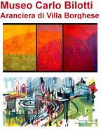 Roma mostre e eventi, Museo Bilotti - Aperitivi ad Arte, Milano expo esposizioni