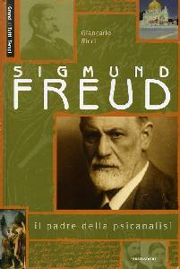 Giancarlo Ricci, Sigmund Freud, Il padre della psicanalisi