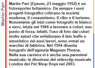 Martin Parr, PHOTOGRAPHY, Galleria Carla Sozzani