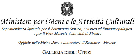 Opificio delle Pietre Dure e Laboratori di Restauro  Firenze GALLERIA DEGLI UFFIZI