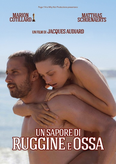 UN SAPORE DI RUGGINE E OSSA, Jacques Audiard, cinema Milano