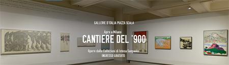 Milano Cantiere del '900 Gallerie d'Italia