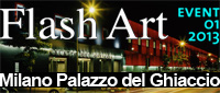 Flash Art Event Milano