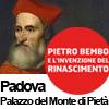 PIETRO BEMBO Palazzo del Monte di Pietà