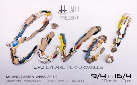 ALU e ABC presentano LIVE!, Salone del Mobile 2013 MILANO DESIGN WEEK - Fuorisalone
