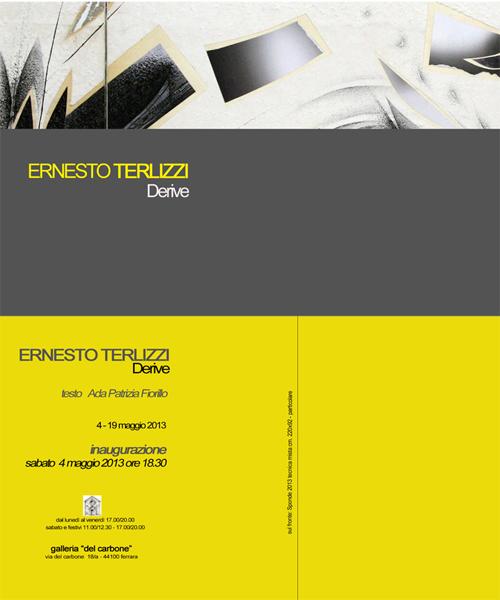 Ernesto Terlizzi, Galleria del Carbone