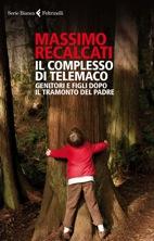 Giancarlo Ricci - recensione  - Massimo Recalcati - Il complesso di Telemaco