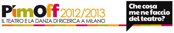 Pim Off Teatro Danza Milano