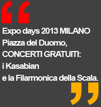 Kasabian e Filarmonica della Scala - Milano Expo days 2013