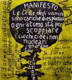Enrico Baj - mostra a Fondazione Arnaldo Pomodoro di Milano - Bum-Manifesto Nucleare, 1952, olio su tela, 103x94 cm (remake del 1997)