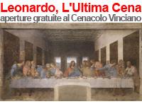 L'Ultima Cena Leonardo da Vinci -  Santa Maria delle Grazie Milano