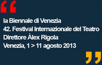Biennale Teatro 2013