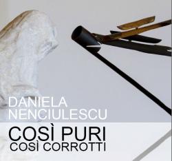Daniela Nenciulescu mostra al Castello Visconteo di Pavia curata Anna Comino - Così puri, così corrotti