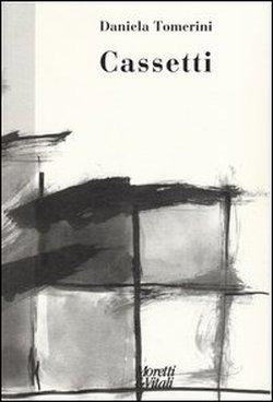 Daniela Tomerini CASSETTI - Moretti & Vitali