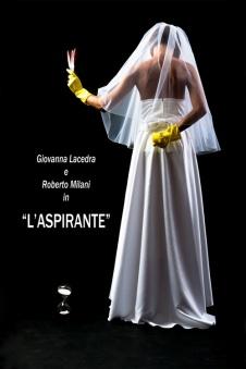 Giovanna Lacedra e Roberto Milani in L'ASPIRANTE alla Galleria d'Arte Amy-d Arte Spazio, Brera District Milano