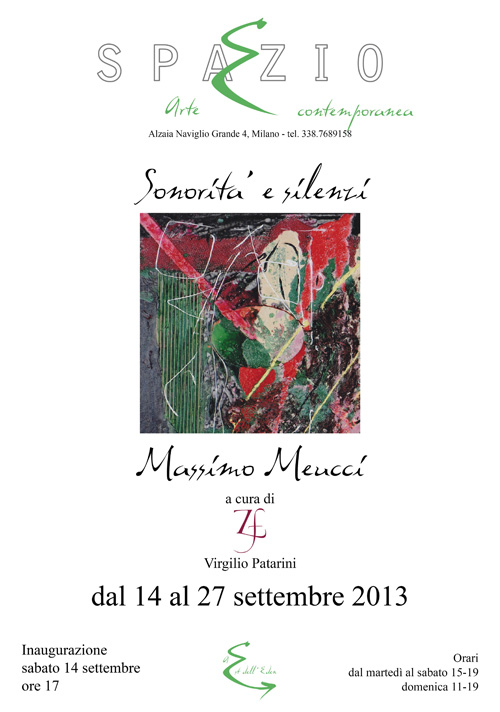 Spazio E Milano, SONORITÀ E SILENZI, mostra personale di Massimo Meucci a cura di Virgilio Patarini