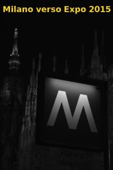 Expo Milano 2015 Castello Sforzesco