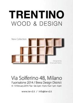 Fuorisalone 2014 Milano - TRENTINO WOOD & DESIGN