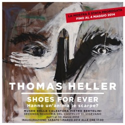 Museo della Calzatura Pietro Bertolini, Thomas Heller SHOES FOR EVER