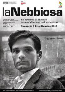 Pasolini La Nebbiosa, lo sguardo di Pasolini su una Milano ormai scomparsa