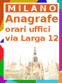 Anagrafe Milano orari