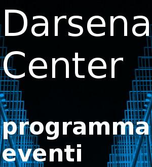Darsena center