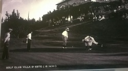 Golf Once upon a time a Villa Carlotta