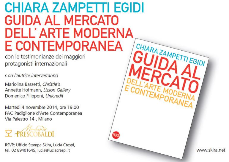 Guida al mercato dell'arte moderna e contemporanea, Chiara Zampetti Egidi