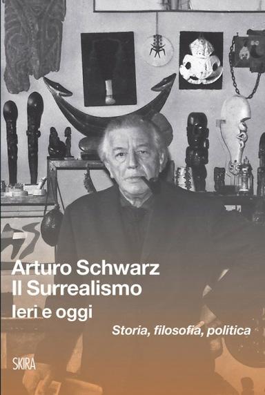 Surrealismo Arturo Schwarz