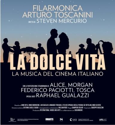 LA DOLCE VITA La Musica del Cinema italiano, Auditorium di Milano