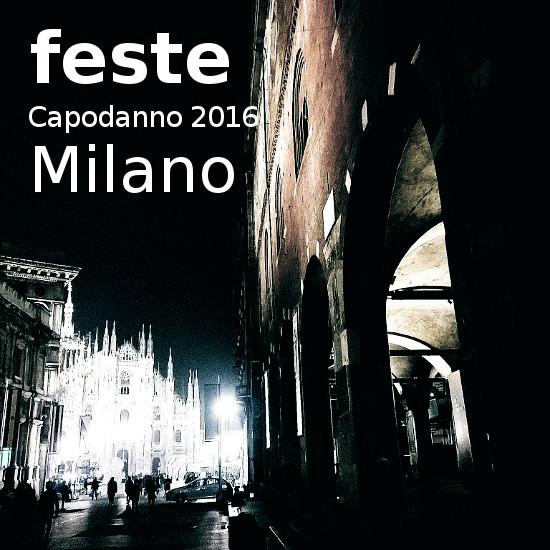 feste capodanno Milano 2016