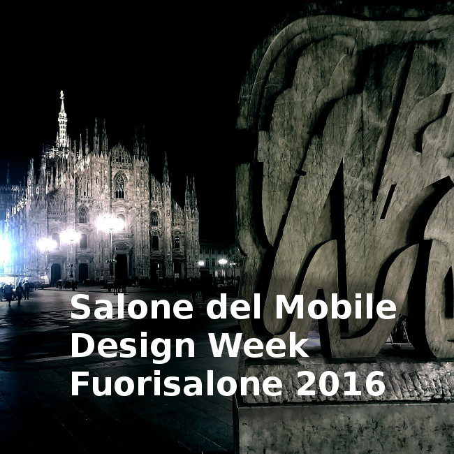 Salone del mobile design week e fuorisalone 2016 eventi e for Fuori salone del mobile 2016